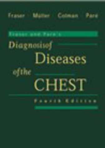 Fraser and Pare's Diagnosis of Diseases of the Chest (4 Volume set)