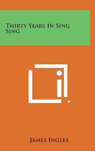 Thirty Years in Sing Sing