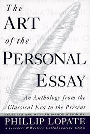 The Art of the Personal Essay: An Anthology from the...