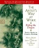 The Artist's Way at Work: Riding the Dragon (0688166350) by Cameron, Julia
