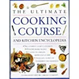 The Ultimate Cooking Course and Kitche Encyclopedia