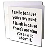 EvaDane - Funny Quotes - Because you're my aunt, Family humor - Greeting Cards-6 Greeting Cards with envelopes