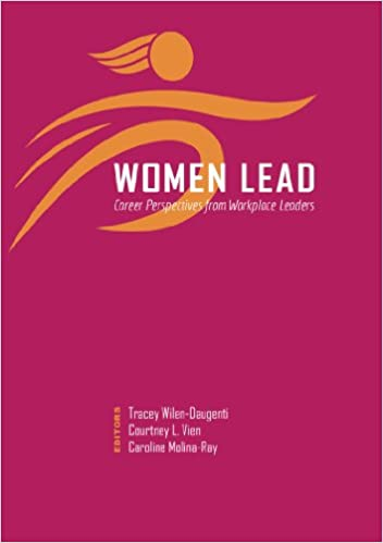Women Lead: Career Perspectives from Workplace Leaders