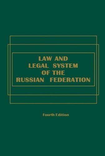 Law and Legal System of the Russian Federation - 4th Edition