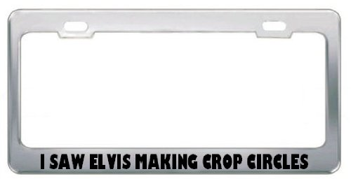 31GAHwXbnkL Cheap I Saw Elvis Making Crop Circles Metal License Plate Frame Tag Holder   Stainless Steel