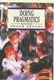 Doing Pragmatics (Hodder Arnold Publication)