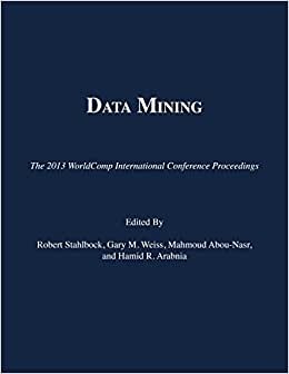 Downloads Data Mining (The 2013 WorldComp International Conference Proceedings)