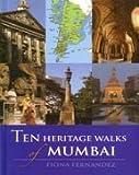 Ten Heritage Walks of Mumbai