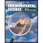 Unit 2: Energy Generation (Investigations in Environmental Science - A Case-Based Approach to the Study of Environmental Systems)