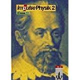 "Impulse Physik 2. Sekundarstufe II: Impulse Physik 2, Sch�lerband Klasse 11von ""Reinhard Bayer"""