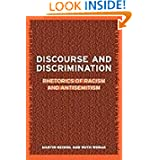 Discourse and Discrimination: Rhetorics of Racism and Antisemitism