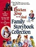 Chicken Soup For The Soul Family Storybook Collection (0613787684) by McCourt, Lisa