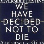 Reversible Destiny: Arakawa/Gins (0810969025) by Lakoff, George