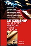 img - for CITIZENSHIP: What Every American Needs to Know book / textbook / text book