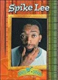 Spike Lee (Camera) (Behind the Camera) (0791067157) by Shields, Charles J.