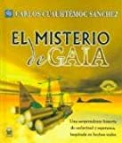 El misterio de Gaia/ the Mystery of Gaia (Spanish Edition)