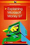 img - for Explaining Microsoft Money 97 (BP) book / textbook / text book