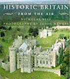 img - for HISTORIC BRITAIN FROM THE AIR (FROM THE AIR) book / textbook / text book