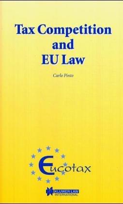 Tax Competition & EU Law (Eucotax)