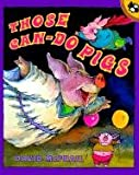 Those Can-Do Pigs (0613195329) by McPhail, David M.