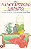 The Nancy Mitford Omnibus - Four Novels of Love and High Society (0140076379) by Nancy Mitford