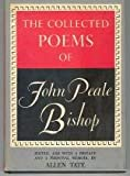 The collected poems of John Peale Bishop,