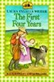 img - for The First Four Years (Little House (Original Series Library)) book / textbook / text book