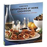 Nordstrom Entertaining at Home Cookbook: Delicious Recipes for Memorable Gatherings