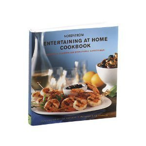 nordstrom-entertaining-at-home-cookbook-delicious-recipes-for-memorable-gatherings