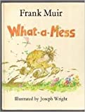 img - for What-A-Mess book / textbook / text book