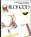 Childhood (007061234X) by Steinberg, Laurence