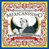 MEXICANISIMO EDICION BICENTENARIO