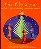 Las Christmas: Favorite Latino Authors Share Their Holiday Memories (0375701559) by Santiago, Esmeralda