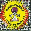 Anti-Funky - All So Nice - Zortam Music