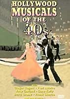 Hollywood Musicals Of The 40's