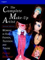 Complete Make-Up Artist: Working in Film, Fashion, Television and Theatre