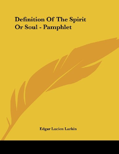 Definition of the Spirit or Soul - Pamphlet