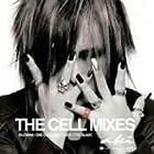 THE CELLMIXES()