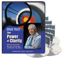 The Power of Clarity by Brian Tracy (Nightingale