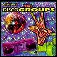 Greatest Disco Groups