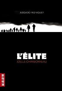 L'Elite, tome 1 : Résilience par Charbonneau