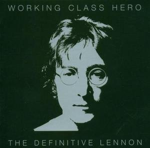John Lennon - Working Class Hero - Zortam Music