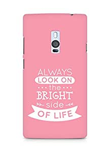 Amez Always look on the Bright Side of Life Back Cover For OnePlus Two