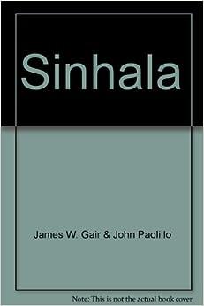 Sinhala: James W. Gair & John Paolillo: 9783895860249: Amazon.com