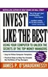 Invest Like the Best: Using Your Computer to Unlock the Secrets of the Top Money Managers/Book and Idks