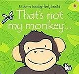 That's Not My Monkey Fiona Watt