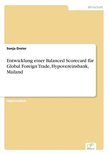 entwicklung-einer-balanced-scorecard-fur-global-foreign-trade-hypovereinsbank-mailand