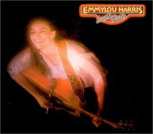 Emmylou Harris - Last Date - Zortam Music