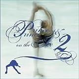 プリンセス&プリンス・ON・THE・アイス(2)