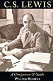 C. S. Lewis: A Companion and Guide